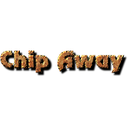 Chip Away